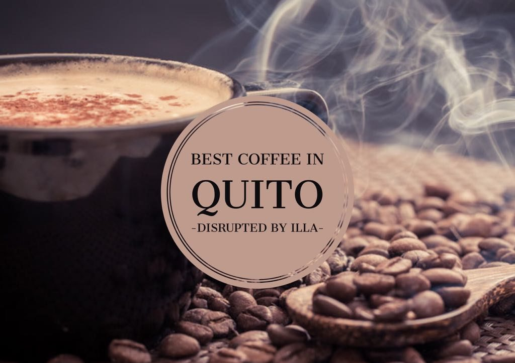 Best Coffee in Quito